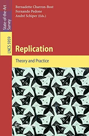 Replication : Theory and Practice: Bernadette Charron-Bost