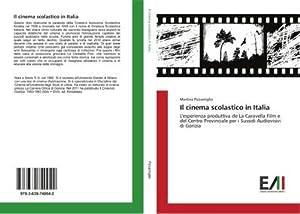 Il cinema scolastico in Italia : L'esperienza: Martina Pizzamiglio
