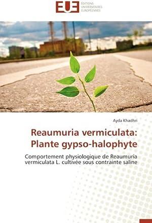 Reaumuria vermiculata: Plante gypso-halophyte : Comportement physiologique: Ayda Khadhri