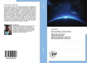 De Galilée à Einstein : Mécanique classique: Paul Mazeron