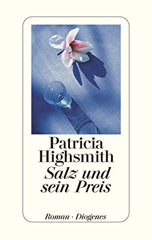 Salz und sein Preis: Patricia Highsmith