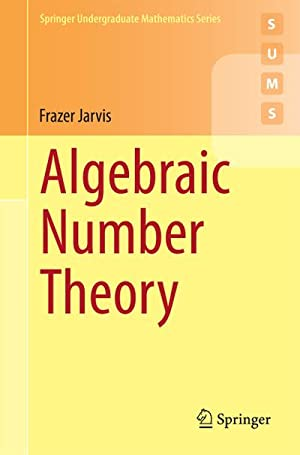 Algebraic Number Theory: Frazer Jarvis