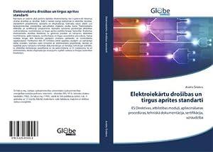 Elektroiekartu droSibas un tirgus aprites standarti : Andris sniders