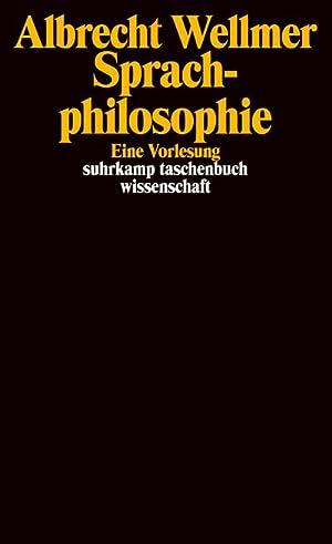 Sprachphilosophie : Eine Vorlesung: Albrecht Wellmer