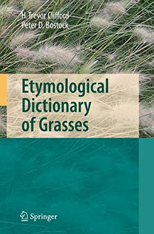 Etymological Dictionary of Grasses: Harold Trevor Clifford