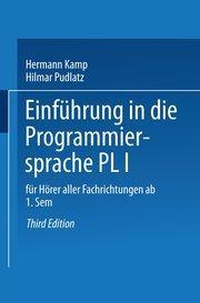 Einführung in die Programmiersprache PL/I : Für Hörer aller Fachrichtungen ab 1...