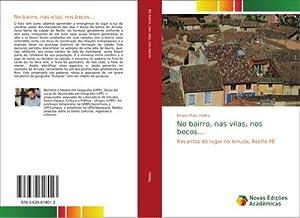 No bairro, nas vilas, nos becos. : Bruno Maia Halley