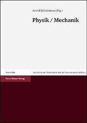 Geschichte der Mathematik und Naturwissenschaften 3: Physik: Astrid Schürmann