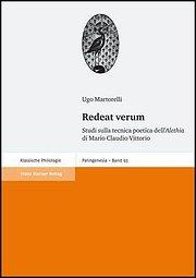 Redeat verum : Studi sulla tecnica poetica: Ugo Martorelli