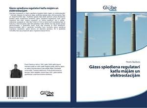 Gazes spiediena regulatori katlu majam un elektrostacijam: Pavels Skackovs