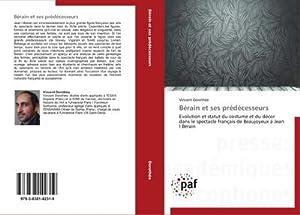 Bérain et ses prédécesseurs : Evolution et: Vincent Dorothée