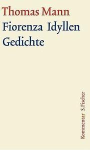 Thomas Mann Fiorenza Gedichte Zvab