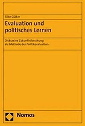 Evaluation und politisches Lernen: Silke Gülker