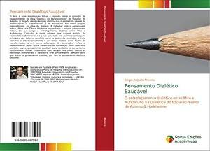 Pensamento Dialético Saudável: Sérgio Augusto Moreira