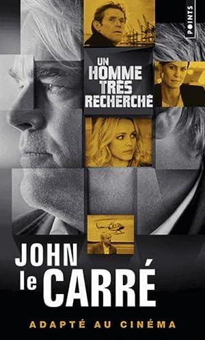 Un homme très recherché: John Le Carr�