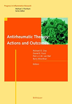 Anti-Inflammatory or Anti-Rheumatic Drugs : Actions and: Richard O. Day