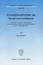 Grundpfandrechte im Insolvenzverfahren : Eine Untersuchung der Auswirkungen des ...