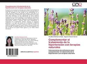 Complementar el tratamiento de la hipertensión con: Ana María Montserrat