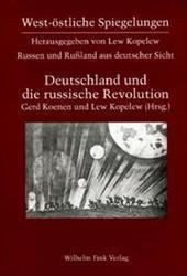 Russen und Rußland aus deutscher Sicht / Deutschland und die russische Revolution 1917 - 1924 : ...