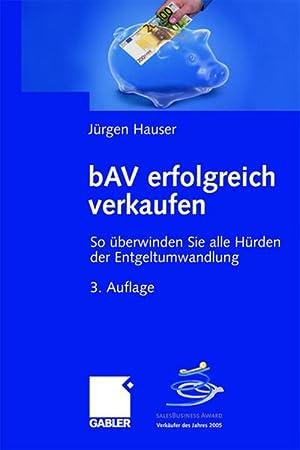 bAV erfolgreich verkaufen: Jürgen Hauser