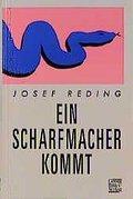 Ein Scharfmacher kommt: Josef Reding