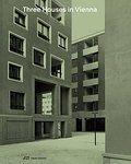 Drei Häuser in Wien : Wohnbauten von: Karoline Mayer