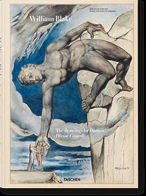 William Blake. Die Zeichnungen zu Dantes Göttlicher Komödie: Sebastian Schütze