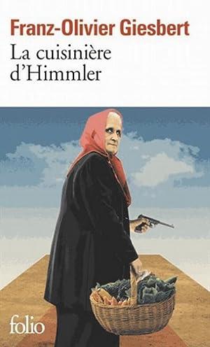 La cuisinière d'Himmler: Franz-Olivier Giesbert