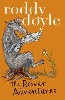Roddy Doyle Bind-up: The Giggler Treatment, Rover: Roddy Doyle