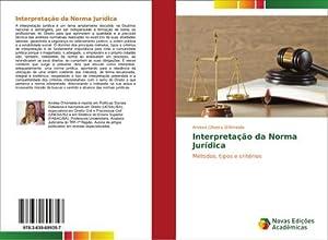Interpretação da Norma Jurídica: Andrea Oliveira D'Almeida