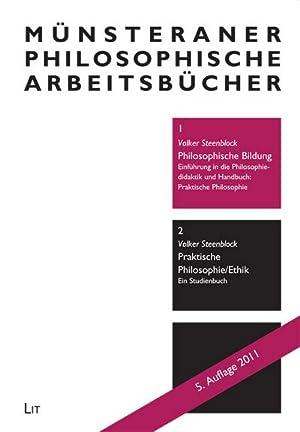 Philosophische Bildung : Einführung in die Philosophiedidaktik und Handbuch: Praktische ...