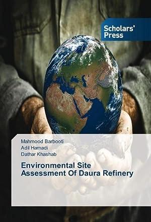 Environmental Site Assessment Of Daura Refinery: Mahmood Barbooti
