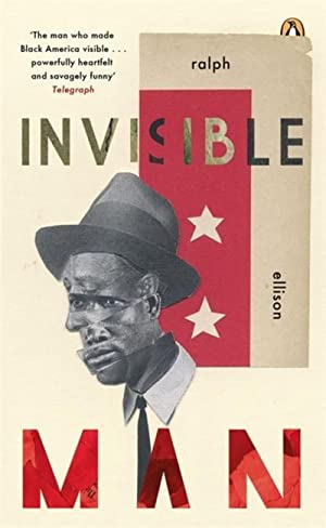 Invisible Man : Winner of the American: Ralph Ellison