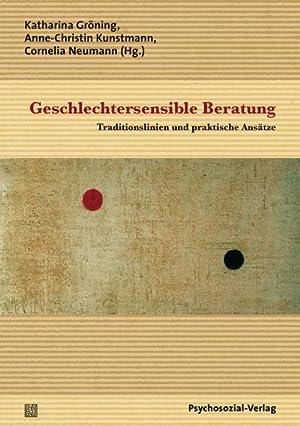 Geschlechtersensible Beratung : Traditionslinien und praktische Ansätze: Katharina Gröning