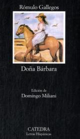 Doña Bárbara: Rómulo Gallegos