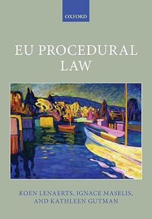 EU Procedural Law: Koen Lenaerts