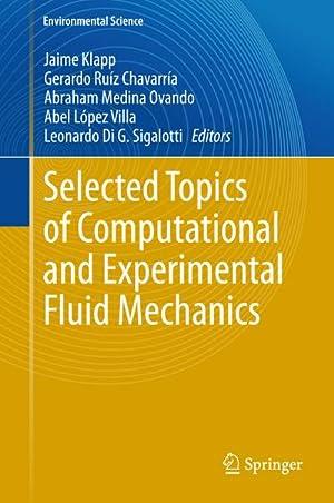 Selected Topics of Computational and Experimental Fluid Mechanics: Jaime Klapp