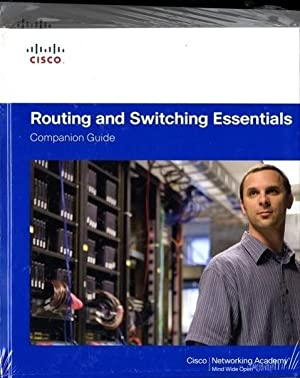 Routing and Switching Essentials Companion Guide and: Cisco Networking Academy