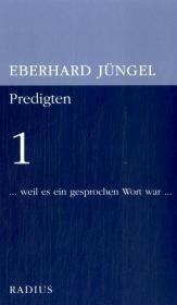 Predigten 1: Eberhard J�ngel