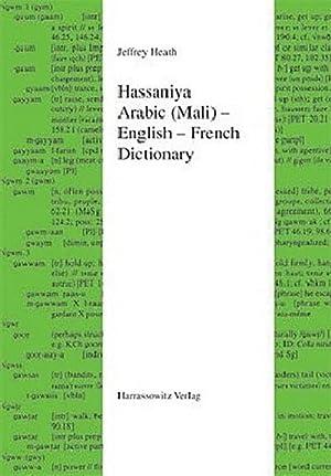 Hassaniya Arabic (Mali) - English - French: Jeffrey Heath