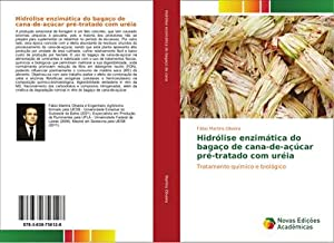 Hidrólise enzimática do bagaço de cana-de-açúcar pré-tratado: Fábio Martins Oliveira