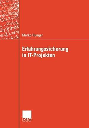 Erfahrungssicherung in IT-Projekten: Marko Hunger
