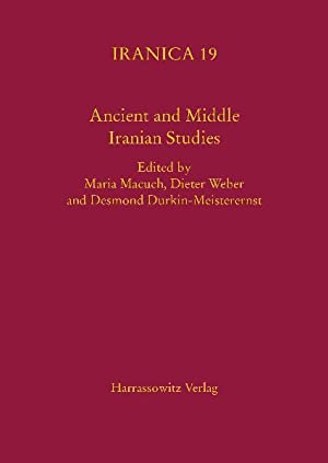Ancient and Middle Iranian Studies : Proceedings: Maria Macuch