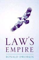 Law's Empire: Ronald M. Dworkin