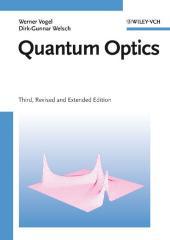 Quantum Optics: Werner Vogel