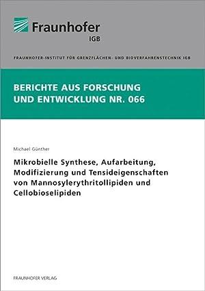 Mikrobielle Synthese, Aufarbeitung, Modifizierung und Tensideigenschaften von ...