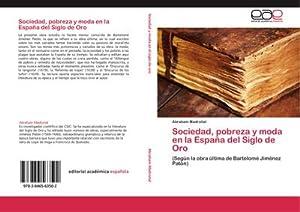 Sociedad, pobreza y moda en la España: Abraham Madroñal