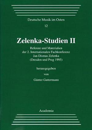 Zelenka Studien II : Referate und Materialien: Günter Gattermann