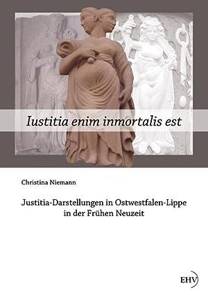 Iustitia enim inmortalis est : Justitia-Darstellungen in: Christina Niemann