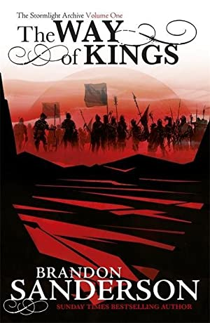 The Way of Kings : The Stormlight: Brandon Sanderson